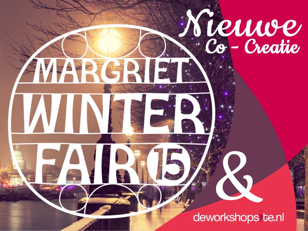 Margriet Winterfair in co-creatie met de Workshopsite